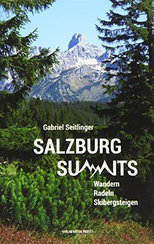 Salzburg Summits: Wandern, Radeln, Skibergsteigen