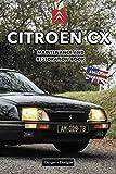 CITROËN CX: MAINTENANCE AND RESTORATION BOOK (English editions)