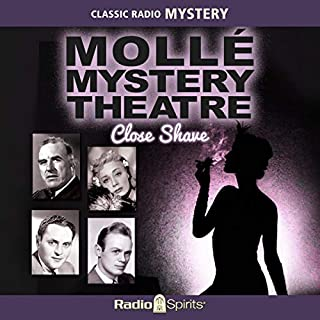 Molle Mystery Theatre: Close Shave audiobook cover art