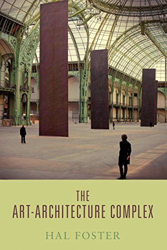 Compare Textbook Prices for The Art-Architecture Complex 1 Edition ISBN 9781781681046 by Foster, Hal