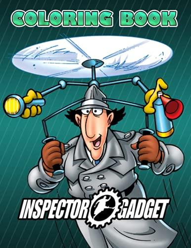 Inspector Gadget Coloring Book: A F…