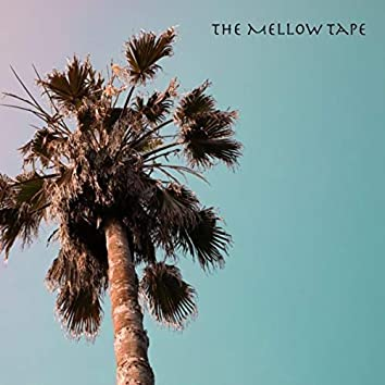The Mellow Tape