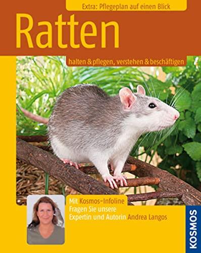 Ratten: halten & pflegen, verstehen & beschäftigen (Kosmos-Ratgeber)