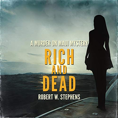 『Rich and Dead: A Murder on Maui Mystery』のカバーアート
