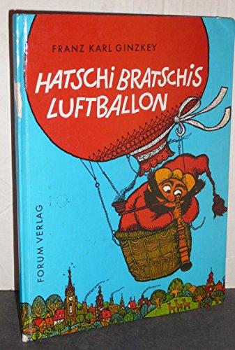Hatschi Bratschis Luftballon. Eine Dichtung für Kinder.