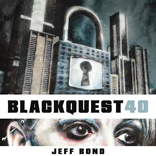Blackquest 40 audiobook cover art