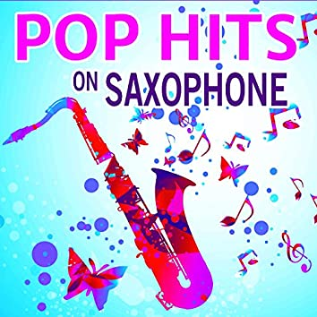 Pop Hits on Saxophone