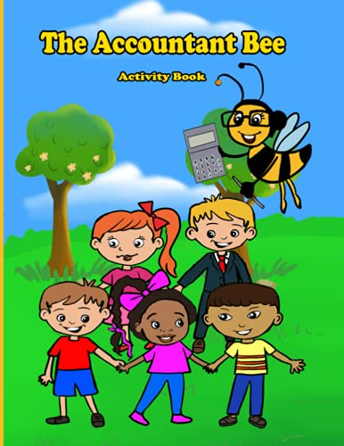 Compare Textbook Prices for The Accountant Bee: Activity Book  ISBN 9798468412039 by Downey CPA, Catina D