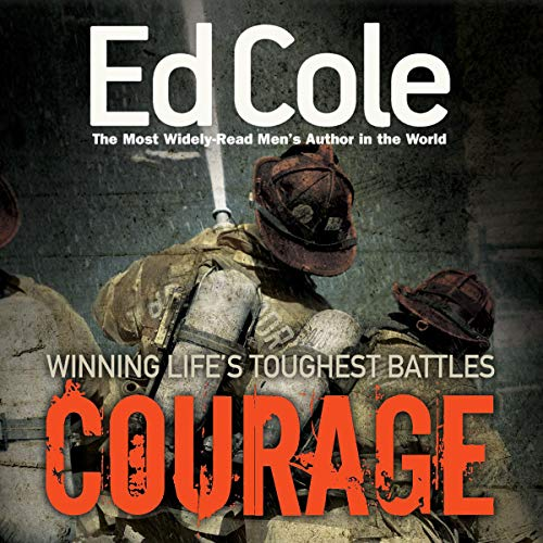 Courage: Winning Life's Tough Battles audiobook cover art