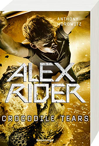 Alex Rider, Band 8: Crocodile Tears (Alex Rider, 8)