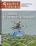Cahiers français, n° 392 - L'économie à l'heure du numérique