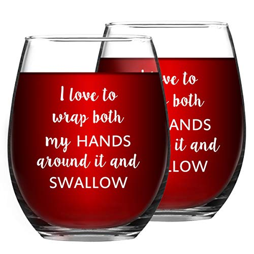 I Love to Wrap Both My Hands Around It and Swallow Stemless Wine Glass, Birthday Gifts for Best Friend BFF Wife Girlfriend Her Bachelorette Party, 15 Oz, Set of 2