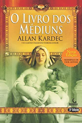 O livro dos Médiuns (Alquimia de uma jornada)