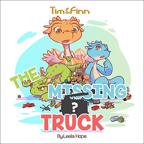 Tim and Finn the Dragon Twins: The Missing Truck Titelbild