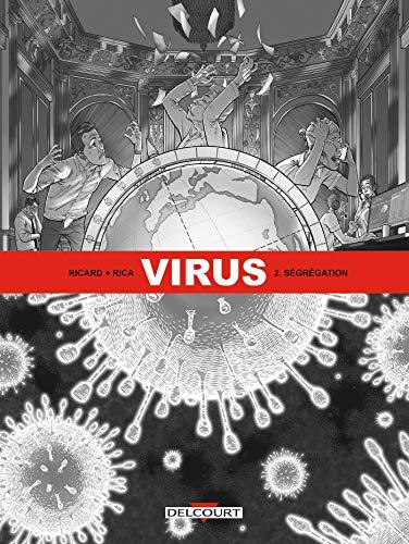Virus T02: Ségrégation