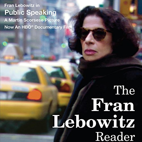 The Fran Lebowitz Reader audiobook cover art