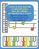 colora le note musicali e i tasti del piano libro da colorare per bambini da 4-8 anni: impara il pentagramma musicale colorando le note e i tasti del piano con il colore appropriato