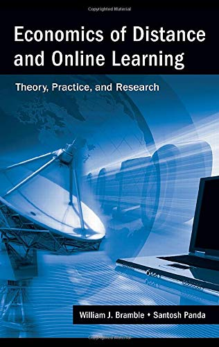 Economics of Distance and Online Learning: Theory, Practice and Research