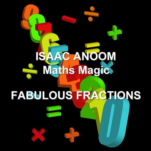 Maths Magic: Fabulous Fractions audiobook cover art