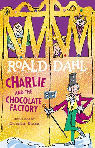 Charlie and the Chocolate Factory (Charlie Bucket Series Book 1) (English Edition)