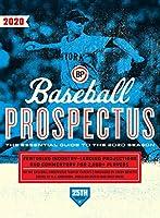 Baseball Prospectus 2020: The Essential Guide to the 2020 Season