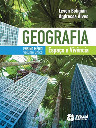 Geografia espaço e vivência - Volume único