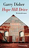 Image of Hope Hill Drive: Kriminalroman. Ein Constable-Hirschhausen-Roman (2)