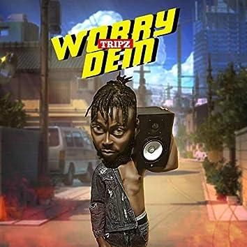 Worry Dem