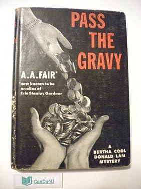 Pass the Gravy by A.A. Fair (aka Erle Stanley Gardner) (1959-06-04)