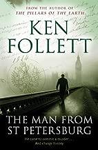 The Man From St Petersburg by Ken Follett (2011-06-03)