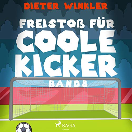 Freistoß für Coole Kicker audiobook cover art