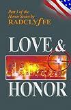Love & Honor (Honor Series Book 3) (English Edition)