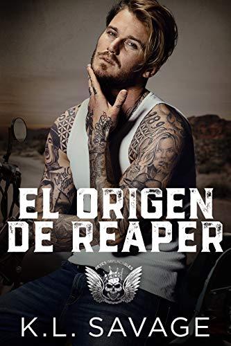 El Origen De Reaper (Reyes Implacables nº 1) (Spanish Edition)