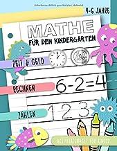 Mathe für den Kindergarten - Zeit & Geld, Rechnen, Zählen: Aktivitätenheft für Kinder, 4-6 Jahre: Ein Übungsbuch für Jungen und Mädchen (German Edition)