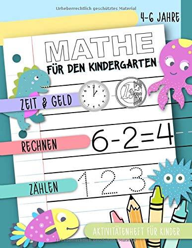 Mathe für den Kindergarten - Zeit & Geld, Rechnen, Zählen: Aktivitätenheft für Kinder, 4-6 Jahre: Ein Übungsbuch für Jungen und Mädchen