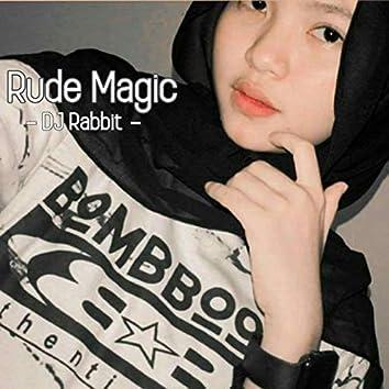 Rude Magic