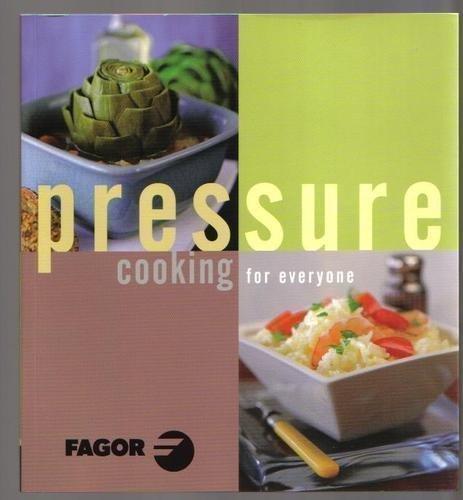 Pressure Cooking for everyone (Fagor Ed)