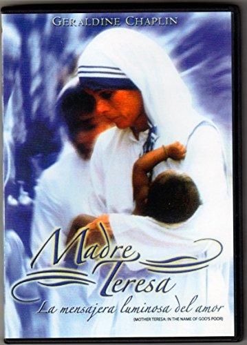 Madre Teresa: La Mensajera Luminosa del Amor (In The Name of God's Poor)