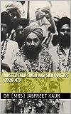 Master Tara Singh and Sikh Politics (1920-47) (English Edition)