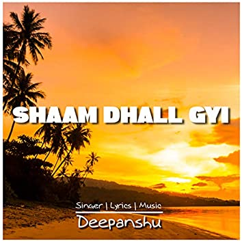 Shaam Dhall Gyi