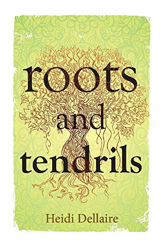 Roots and Tendrils (1)