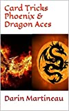 Card Tricks Phoenix & Dragon Aces (English Edition)