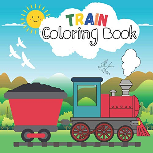 Train Coloring Book: Train book for kids ages 4-8 (21cm x 21cm)