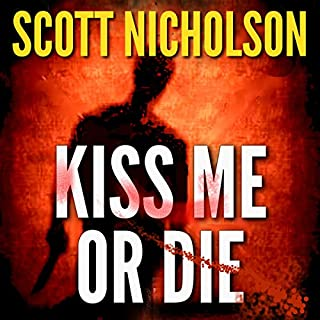 Kiss Me or Die audiobook cover art