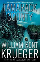 Tamarack County: A Novel (Cork O'Connor Mystery Series) by William Kent Krueger(2014-07-01)