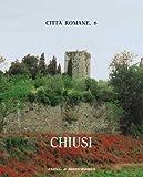 Chiusi: Città Romane 6 (Atlante Tematico Di Topografia Antica. Supplementi) (Italian Edition)