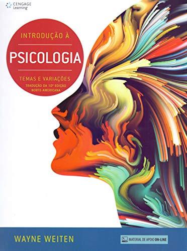 Introdução à psicologia: Temas e Variações