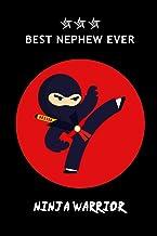 NINJA Warrior BEST Nephew Ever: Cute Ninja Notebook Gift for ...
