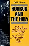 Image of Horror and the Holy: Wisdom-Teachings of the Monster Tale