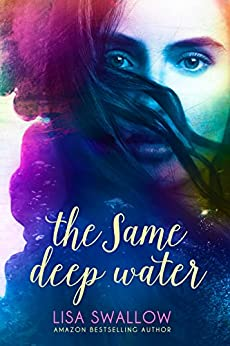 The Same Deep Water by [Lisa Swallow, Hot Tree Editing]
